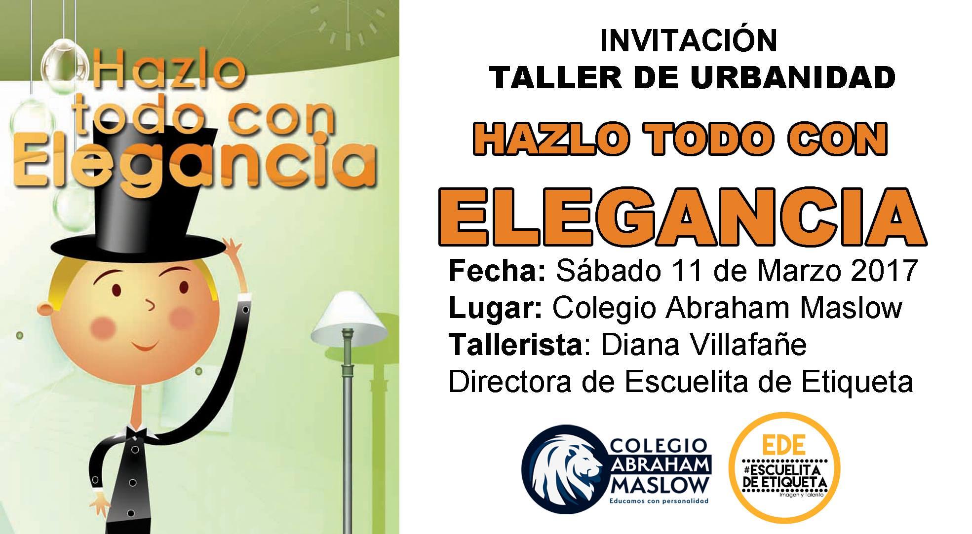 Taller: HÁZLO TODO CON ELEGANCIA